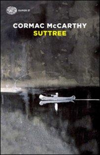 Suttree - Cormac McCarthy | Libro | Itacalibri