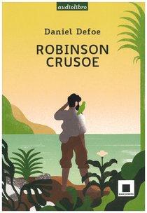Robinson Crusoe: letto da Fabrizio Parenti - con CD AUDIO. Daniel Defoe | Libro | Itacalibri