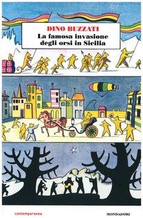 La famosa invasione degli orsi in Sicilia - Dino Buzzati | Libro | Itacalibri