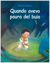 Quando avevo paura del buio - Mireille D'Allancé | Libro | Itacalibri