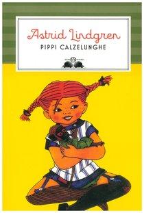 Pippi calzelunghe - Astrid Lindgren | Libro | Itacalibri