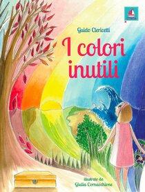 I colori inutili - Guido Clericetti | Libro | Itacalibri