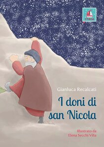 I doni di san Nicola - Gianluca Recalcati | Libro | Itacalibri