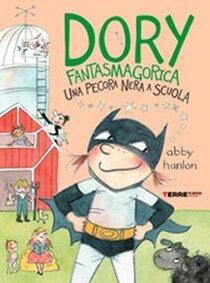 Una pecora nera a scuola. Dory fantasmagorica - Abby Hanlon | Libro | Itacalibri