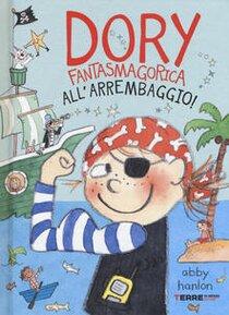 All'arrembaggio! Dory fantasmagorica - Abby Hanlon | Libro | Itacalibri