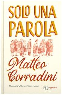 Solo una parola - Matteo Corradini | Libro | Itacalibri
