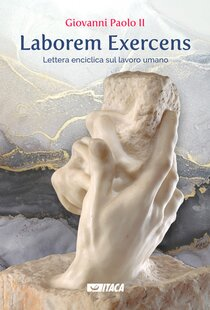 Laborem Exercens - Giovanni Paolo II | Libro | Itacalibri