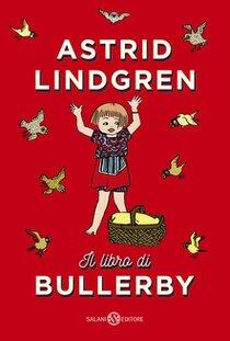 Il libro di Bullerby - Astrid Lindgren | Libro | Itacalibri