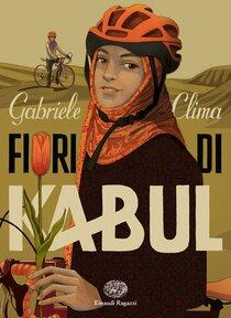 Fiori di Kabul - Gabriele Clima | Libro | Itacalibri