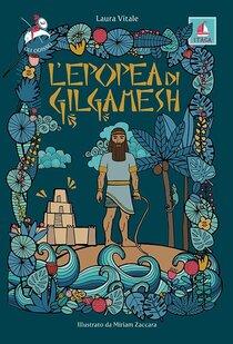 L'epopea di Gilgamesh - Laura Vitale | Libro | Itacalibri