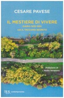 Il mestiere di vivere: Diario 1935-1950. Con il taccuino segreto. Cesare Pavese | Libro | Itacalibri