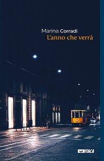 L'anno che verrà - Marina Corradi   Libro   Itacalibri