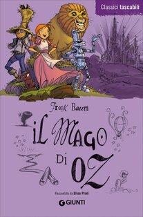 Il mago di Oz - Frank L. Baum   Libro   Itacalibri