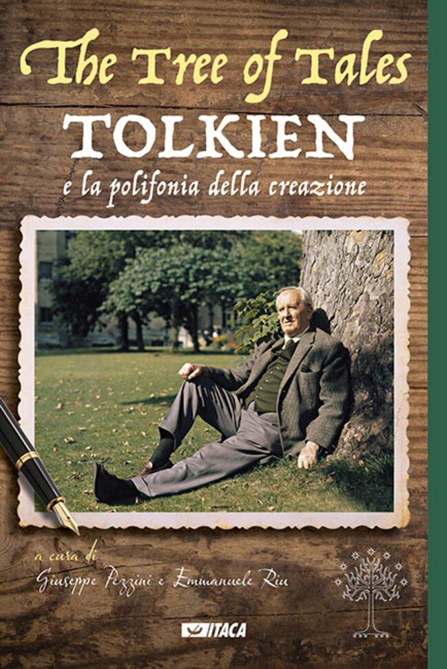 The Tree of Tales: Tolkien e la polifonia della creazione. AA.VV.   Libro   Itacalibri