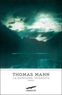 La montagna incantata - Thomas Mann | Libro | Itacalibri
