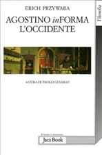 Agostino INforma l'Occidente - Erich Przywara | Libro | Itacalibri