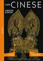 L'arte cinese - Christine Kontler | Libro | Itacalibri