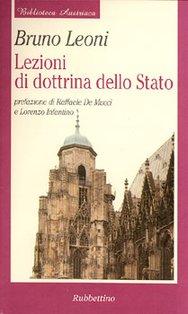 Lezioni di dottrina dello Stato - Bruno Leoni | Libro | Itacalibri