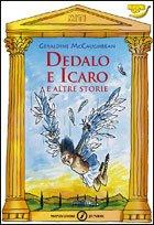 Dedalo e Icaro e altre storie - Geraldine McCaughrean | Libro | Itacalibri