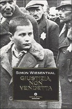 Giustizia, non vendetta - Simon Wiesenthal | Libro | Itacalibri