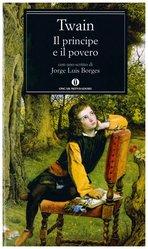 Il principe e il povero - Mark Twain | Libro | Itacalibri