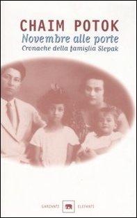 Novembre alle porte: Cronache della famiglia Slepak. Chaim Potok | Libro | Itacalibri