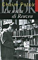 La scelta di Reuven - Chaim Potok | Libro | Itacalibri