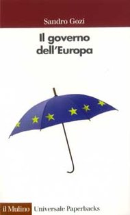 Il governo dell'Europa - Sandro Gozi | Libro | Itacalibri