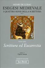 Opera Omnia. Vol. 1: Esegesi medievale: I quattro sensi della scrittura (parte prima, volume primo). Henri De Lubac | Libro | Itacalibri