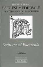 Opera Omnia. Vol. 2: Esegesi medievale: I quattro sensi della scrittura (parte prima, volume secondo). Henri De Lubac | Libro | Itacalibri