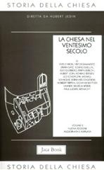 La Chiesa nel Ventesimo secolo - AA.VV. | Libro | Itacalibri