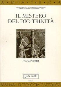 Il mistero del Dio Trinità - Franz Courth | Libro | Itacalibri