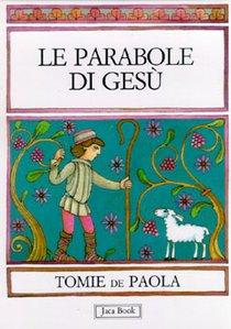 Le parabole di Gesù - Tomie De Paola | Libro | Itacalibri