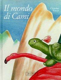 Il mondo di Cami - Christine Wendt | Libro | Itacalibri