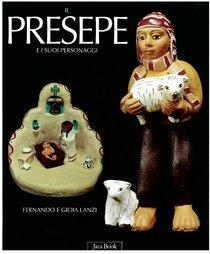 Il presepe e i suoi personaggi - Fernando e Gioia Lanzi | Libro | Itacalibri