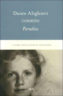 Paradiso: Commedia. Dante Alighieri | Libro | Itacalibri