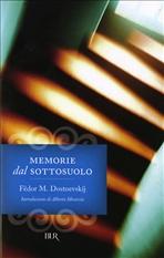 Memorie dal sottosuolo - Fëdor M. Dostoevskij | Libro | Itacalibri