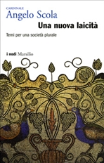 Una nuova laicità: Temi per una società plurale. Angelo Scola | Libro | Itacalibri