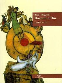 Davanti a Dio: I salmi 1-75. Bruno Maggioni | Libro | Itacalibri