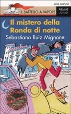Il mistero della Ronda di notte - Ruiz Sebastiano Mignone | Libro | Itacalibri