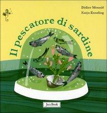 Il pescatore di sardine - Didier Mounié | Libro | Itacalibri