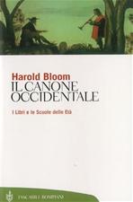 Il canone occidentale: I Libri e le Scuole delle Età. Harold Bloom | Libro | Itacalibri