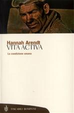Vita activa - Hannah Arendt | Libro | Itacalibri