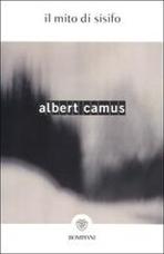 Il mito di Sisifo - Albert Camus | Libro | Itacalibri