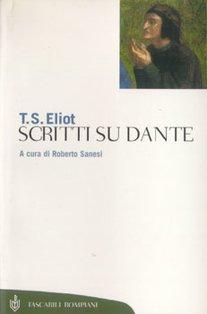 Scritti su Dante - Thomas Stearn Eliot | Libro | Itacalibri