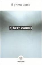 Il primo uomo - Albert Camus | Libro | Itacalibri