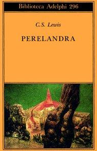Perelandra - Clive Staples Lewis | Libro | Itacalibri