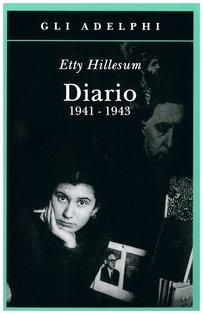 Diario 1941-1943 - Etty Hillesum | Libro | Itacalibri