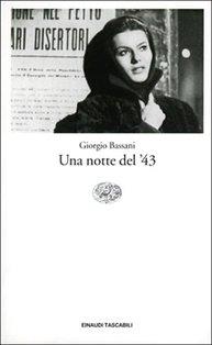 Una notte del '43 - Giorgio Bassani | Libro | Itacalibri