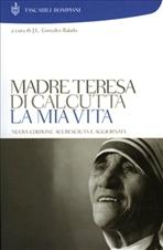 La mia vita - Madre Teresa di Calcutta | Libro | Itacalibri